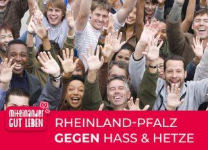 https://www.rlp.de/de/aktuelles/einzelansicht/news/News/detail/miteinander-gut-leben-rheinland-pfalz-gegen-hass-und-hetze/